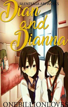 Dian And Dianna by OneBillionLove