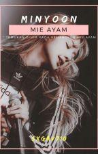 MIE AYAM [JIMIN x YOONGI] [Complete] by sxgav710
