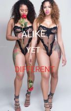 Alike yet Different by girl_sneakerhead
