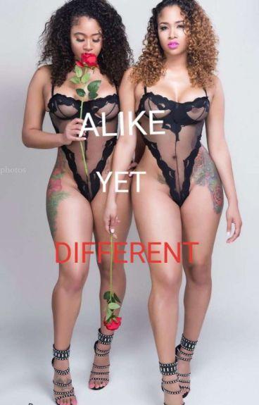 Alike yet Different