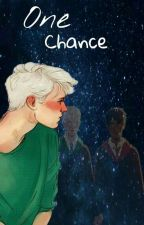 One Chance /drarry by Slipperyxx