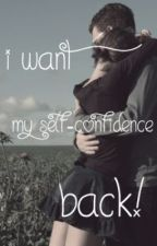 I want my self-confidence back! by Sytje_WarHorse