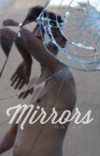 Mirrors by amazingxmickey
