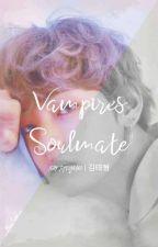 Vampire's Soulmate × 김태형 × by _MoonKook_