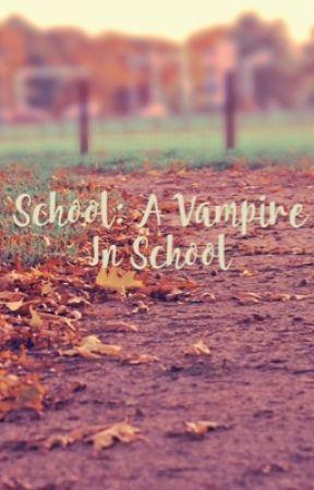 School: A Vampire In School by scoupsex