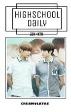 I. HIGH SCHOOL DAILY (JJK+KTH) by creamylatae