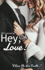 Hey, Love! by ABCastueras