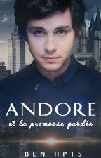 Andore et la promesse gardée by benhpts