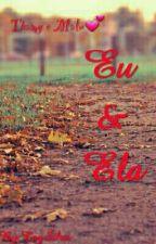 Eu & Ela-Um Conto de Loucura e Amor❤ by TaySilva346