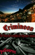 Criminosa by OpsSecret