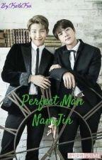 Perfect Man (BTS - NamJin) - (Gay/Yaoi) by KarlaKen