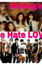 WE HATE LOVE (BTS AND GFRIEND) ONGOING by SinbBeagle_97