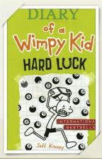 Dairy of a Wimpy kid: HARD LUCK by malazmurtada