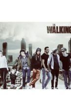 The Walking Dead {One Direction} by IdiotGirlxx