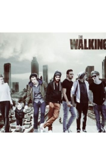 The Walking Dead {One Direction}