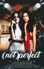 (not)perfect ⚢ Camren PL by hauregee