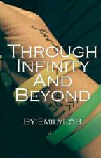 Through Infinity And Beyond by EmilyLo8