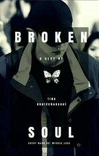 Broken Soul ..Chanyeol Novel [Completed] by exol2chanyeol
