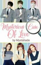 Mysterious Case Of Love(completed)(soontoedit) by mystshade