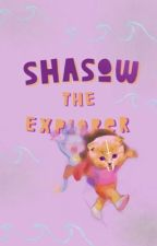 Shasow The Explorer by empingunicorn