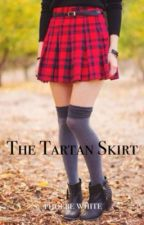 The Tartan Skirt by yourjustalineinasong