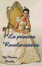 Clara la princesa revolucionaria [Terminada] by MermigMurphy