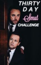 ant and dec | 30 day smut challenge  by smashyourfaceinn