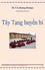 Tây Tạng Huyền Bí by ninhpt25
