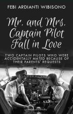 Mr. and Mrs. Captain Pilot Fall in Love by FebiArdiantyWibisono