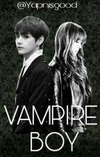 Vampire Boy // Kim TaeHyung // Vampir Yurdu (#Wattsy2017) by Yapnisgood