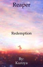 Reaper: Redemption  by Kuroya