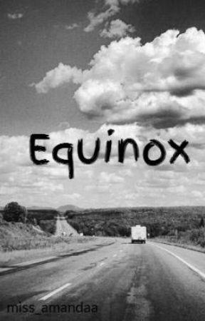 Equinox by miss_amandaa