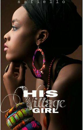 His Village Girl (BWWM) by Safiello