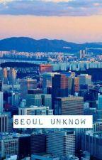 Seoul Unknow [IKON] by Chae_Lee_Ah