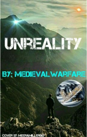 Unreality by Medievalwarfare