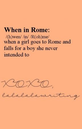 When in Rome by lalalalawriting
