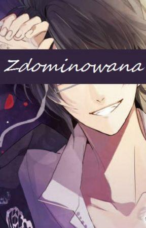 Zdominowana [Reiji X Reader] by QwasieDry