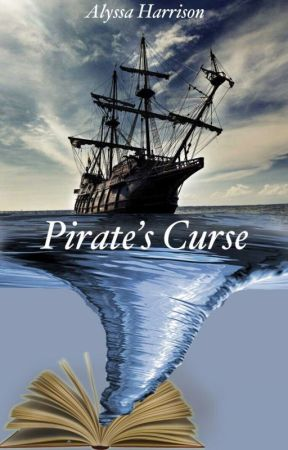 Pirate's Curse by Alyssa1502