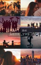 Let me Love you. Benjamin Mascolo [Benji&Fede] •COMPLETA• #WattpadContest  by AurxB93