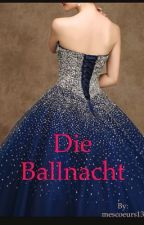 Die Ballnacht by mescoeurs13