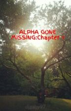 ALPHA GONE MISSING by djgaby97