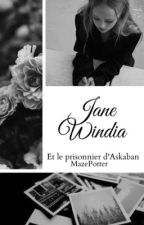 Jane Windia et le prisonnier d'Azkaban by MazePotter