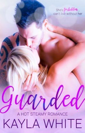 Guarded by KaylaWhiteauthor