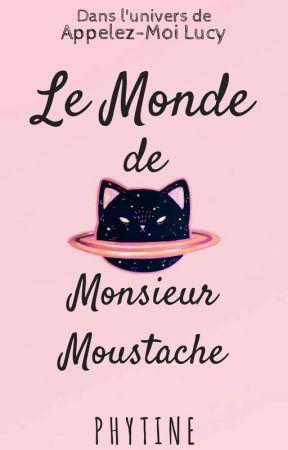 Le Monde de Monsieur Moustache by Phytine