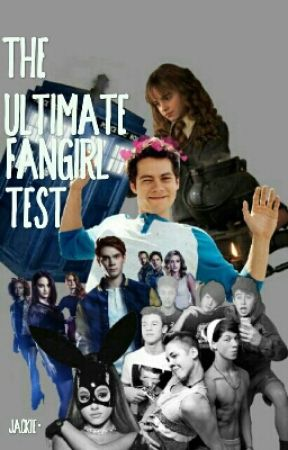 Ultimate Fangirl Test by AccioFandoms-