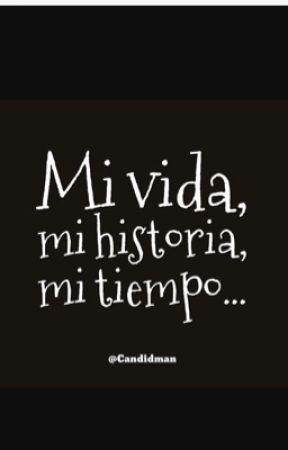 Mi vida by VeroReyP