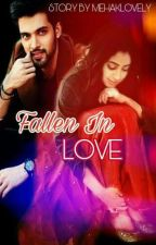 FALLEN IN LOVE (MANAN TS) by mehaklovely