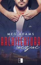 Architektura uczuć - już w przedsprzedaży!!!! by Meg_Adams