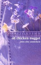 oh chicken nugget | lisoo | BLACKPINK by jennieslayin