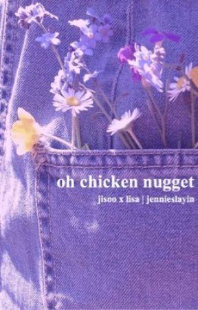 oh chicken nugget | lisoo | chatfic | BLACKPINK by jennieslayin